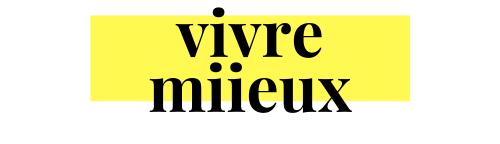 Vivre-Miieux